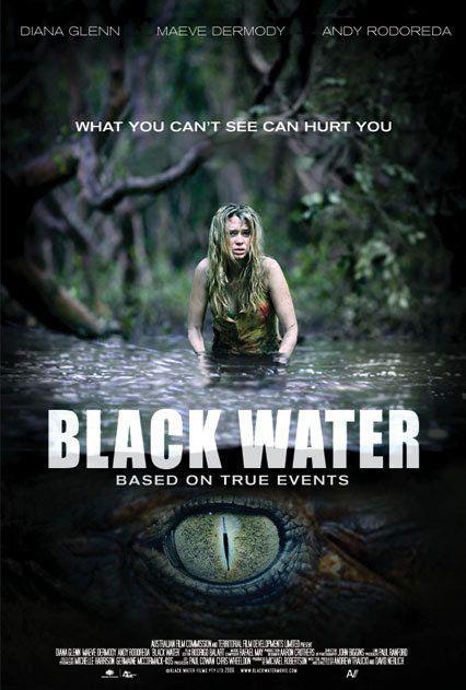 블랙 워터 (Black Water, 2007)