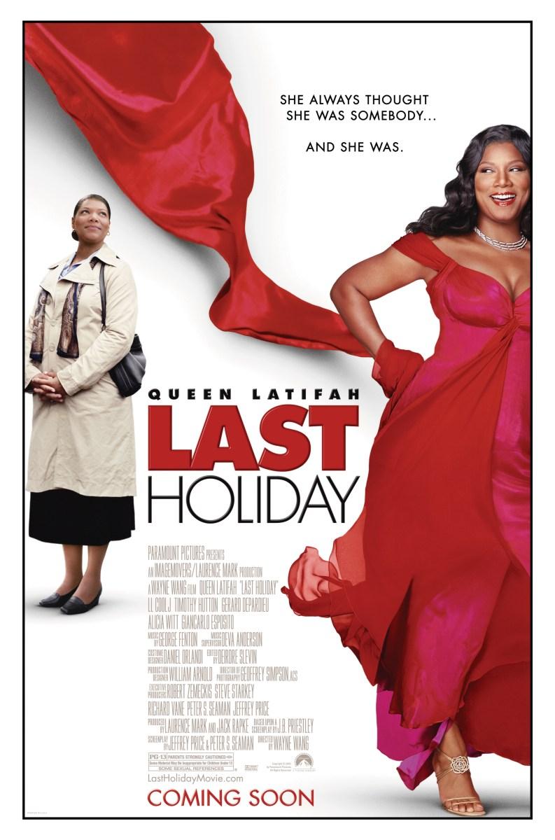 라스트 홀리데이 (Last Holiday, 2006)